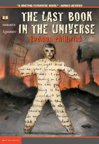 The Last Book In The Universe (Turtleback School & Library Binding Edition): Rodman Philbrick