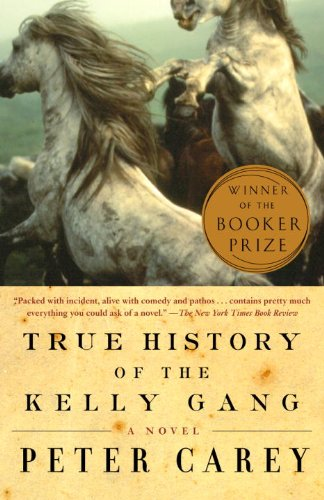 9780613458443: True History Of The Kelly Gang (Turtleback School & Library Binding Edition)