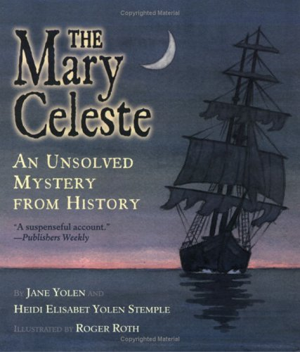 9780613462266: Mary Celeste: An Unsolved Mystery from History