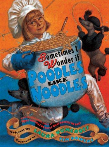 9780613462303: Sometimes I Wonder If Poodles Like Noodles (Turtleback School & Library Binding Edition)