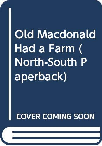 9780613496889: Old MacDonald Had a Farm (North-South Paperback)