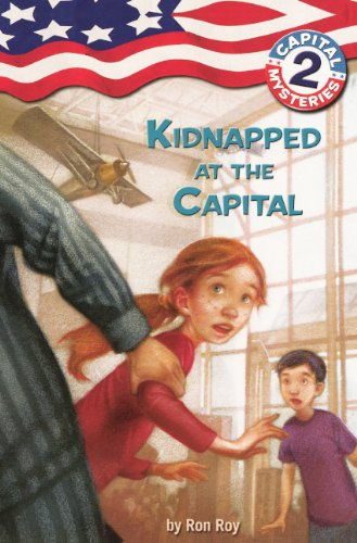 Kidnapped At The Capital (Turtleback School & Library Binding Edition) (Capital Mysteries (Pb)) (0613502124) by Roy, Ron