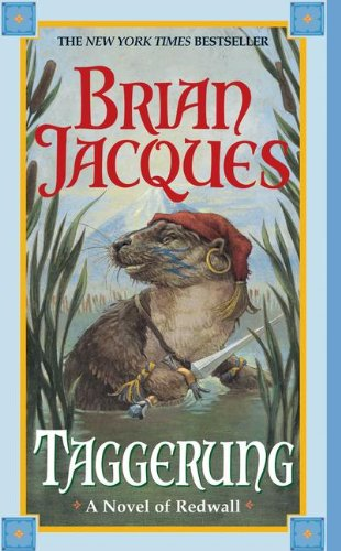 Taggerung (Turtleback School & Library Binding Edition) (Redwall) (9780613502535) by Brian Jacques
