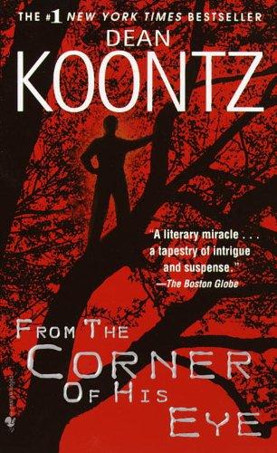 From The Corner Of His Eye (Turtleback: Dean R. Koontz