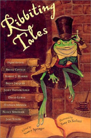 Ribbiting Tales: Original Stories about Frogs: Bruce Coville, Robert