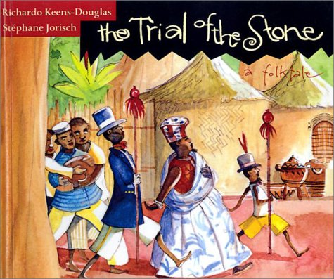 9780613503846: The Trial of the Stone: A Folk Tale