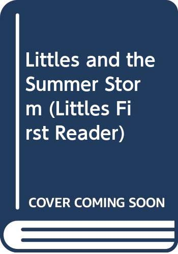 Littles and the Summer Storm (Littles First Reader) (9780613504614) by Slater, Teddy