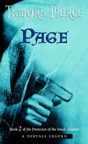 Page (Turtleback School & Library Binding Edition) (Protector of the Small (PB)) (0613504836) by Pierce, Tamora