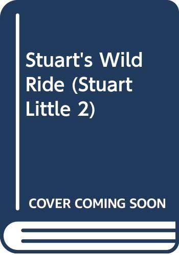 Stuart Little II: Stuart's Wild Ride (Stuart: HarperFestival, Lakin, Patricia