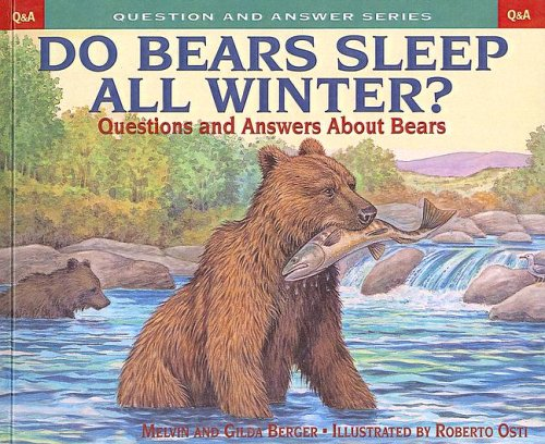9780613507875: Do Bears Sleep All Winter?: Questions and Answers about Bears (Question & Answer Books (Pb))