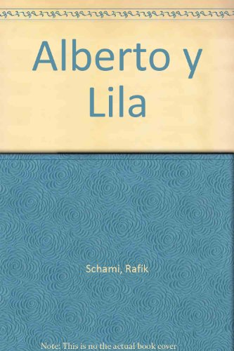 9780613511032: Alberto y Lila (Spanish Edition)