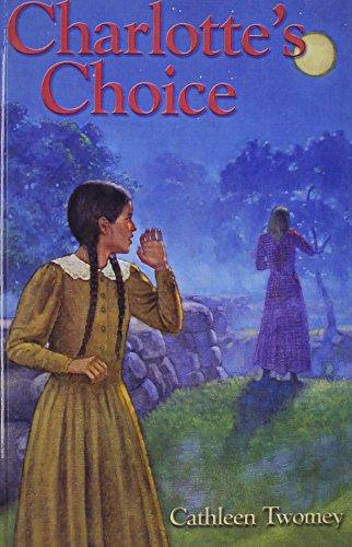 Charlotte's Choice: Twomey, C.