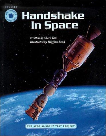 9780613515528: Handshake in Space: The Apollo-Soyuz Test Project (Smithsonian's Odyssey)