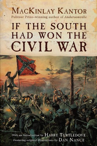 9780613518406: If the South Had Won the Civil War (Turtleback School & Library Binding Edition)