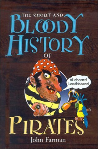 The Short and Bloody History of Pirates: Farman, John
