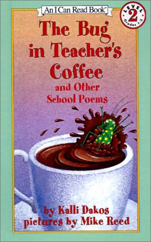 9780613526562: The Bug in Teacher's Coffee: And Other School Poems (I Can Read Books: Level 2)