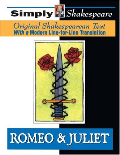Romeo And Juliet (Turtleback School & Library Binding Edition) (Simply Shakespeare) (0613527232) by William Shakespeare