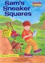 9780613535526: Sam's Sneaker Squares (Turtleback School & Library Binding Edition) (Math Matters (Prebound))
