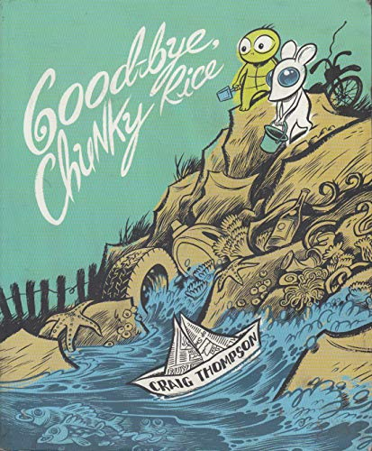 Good-Bye, Chunky Rice (0613536827) by Thompson, Craig