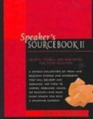 9780613537735: Speaker's Sourcebook II: Quotes, Stories and Anecdotes for Every Occasion