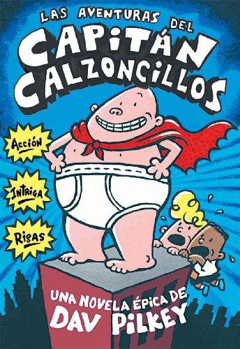 9780613544085: Las aventuras del Capitán Calzoncillos (Spanish Edition)