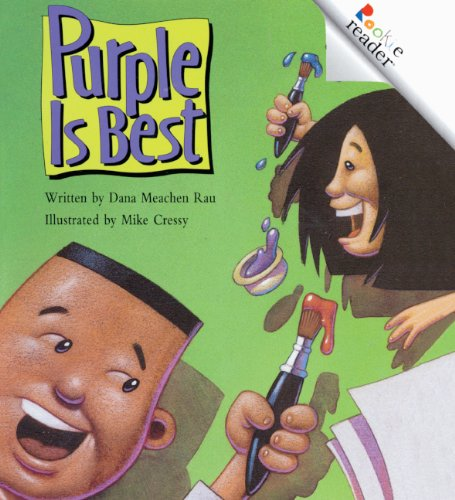 Purple Is Best (Turtleback School & Library Binding Edition) (Rookie Readers) (0613548493) by Rau, Dana Meachen