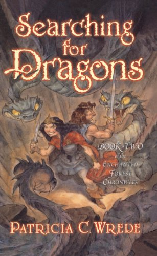 9780613551892: Searching For Dragons (Turtleback School & Library Binding Edition) (Enchanted Forest Chronicles)