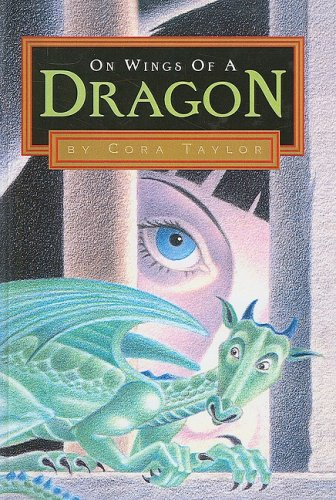 9780613555074: On Wings Of A Dragon (Turtleback School & Library Binding Edition)