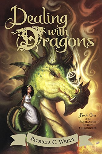 9780613563000: Dealing with Dragons (Enchanted Forest Chronicles)