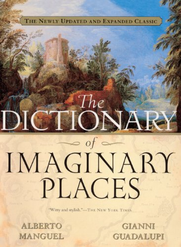 9780613563116: The Dictionary of Imaginary Places: The Newly Updated and Expanded Classic
