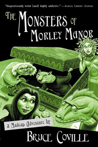 9780613569262: The Monsters Of Morley Manor (Turtleback School & Library Binding Edition)