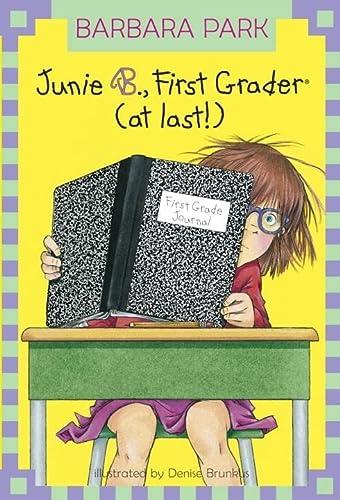 Junie B. Jones, First Grader (At Last!) (Turtleback School & Library Binding Edition): Barbara ...