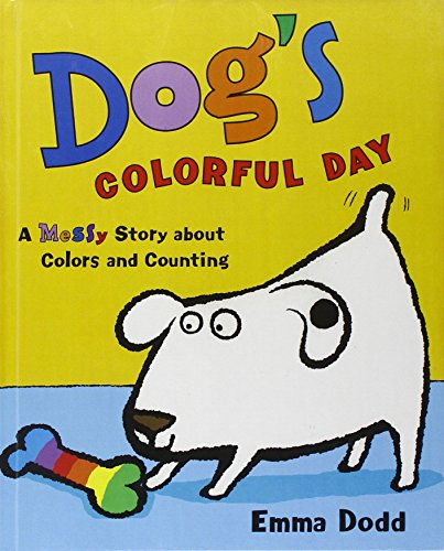 9780613577205: Dog's Colorful Day: A Messy Story about Colors and Counting