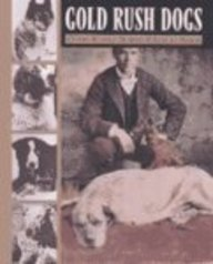 9780613582179: Gold Rush Dogs