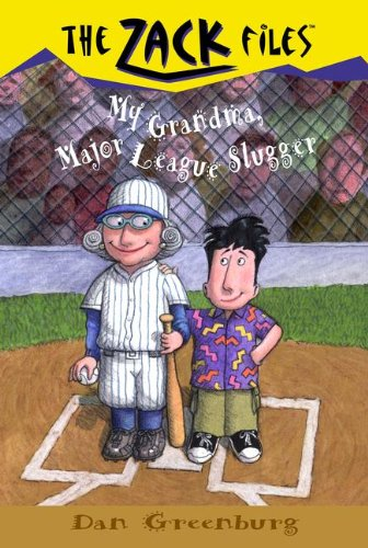 My Grandma, Major League Slugger (Turtleback School & Library Binding Edition) (Zack Files) (0613583760) by Greenburg, Dan