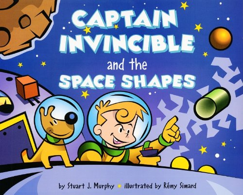 9780613592314: Captain Invincible and the Space Shapes: Three Dimensional Shapes (Mathstart: Level 2 (Prebound))