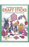 Look What You Can Make With Craft Sticks (Turtleback School & Library Binding Edition): Halls, ...