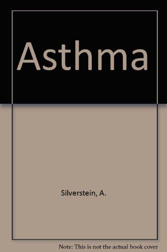 Asthma: A. Silverstein