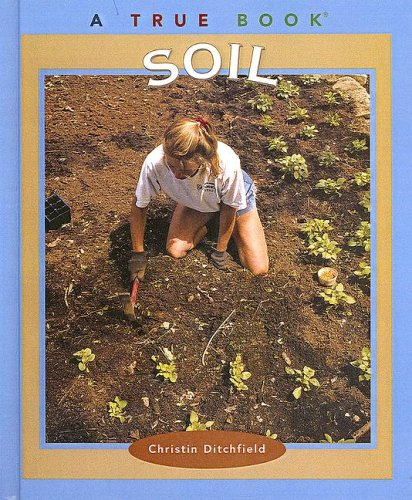 9780613595490: Soil (Turtleback School & Library Binding Edition) (True Books: Natural Resources (Pb))