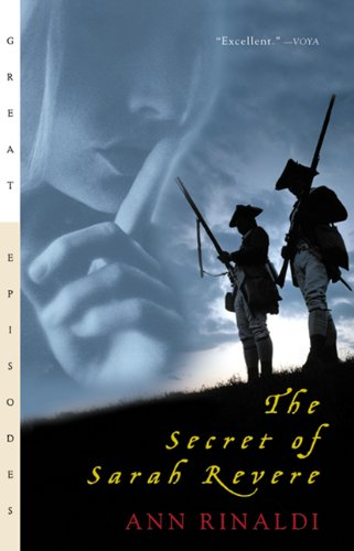 Secret of Sarah Revere: Ann Rinaldi