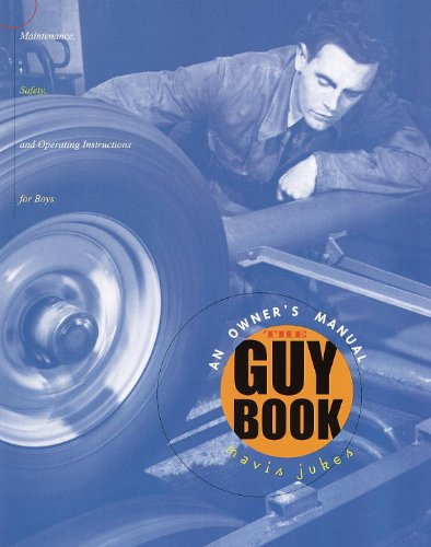 The Guy Book: An Owner's Manual (Turtleback School & Library Binding Edition): Mavis Jukes