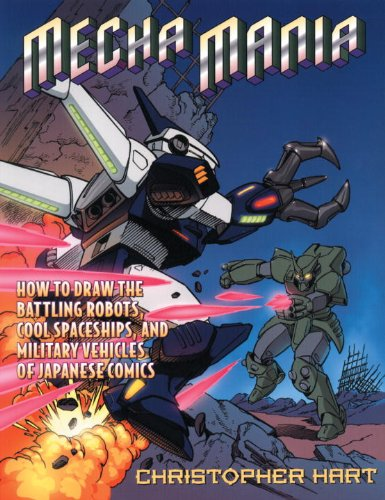 9780613605793: Mecha Mania: How to Draw Warrior Robots, Cool Spaceships, and Military Vehicles