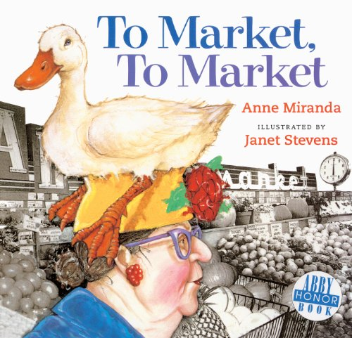 To Market, To Market (Turtleback School &: Miranda, Anne