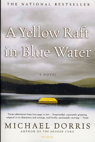 A Yellow Raft In Blue Water (Turtleback School & Library Binding Edition) (9780613611510) by Michael Dorris