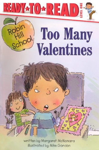 Too Many Valentines (Turtleback School & Library Binding Edition) (Ready to Read Level 1): ...