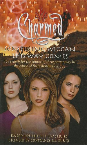 9780613618182: Something Wiccan This Way Comes (Charmed (Pb))