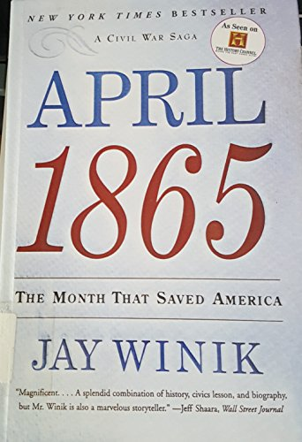9780613621304: April 1865: The Month That Saved America