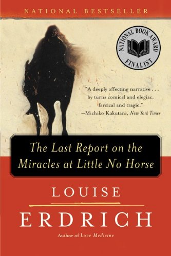 9780613621465: Last Report on the Miracles at Little No Horse