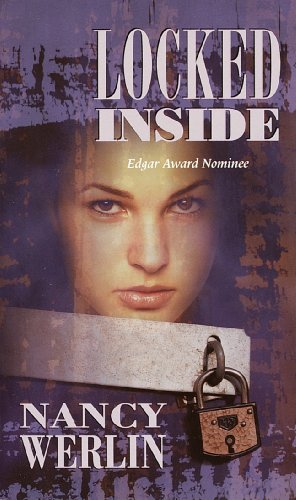 Locked Inside (0613623924) by Nancy Werlin