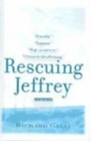 9780613624022: Rescuing Jeffrey: A True Story